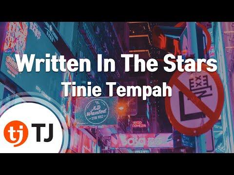 [TJ노래방] Written In The Stars - Tinie Tempah(Feat.Eric Turner) ( - ) / TJ Karaoke