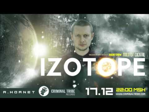 Molotov Cocktail #014 - Izotope [UA] guest breakbeat mix (17.12.15)