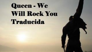 Queen - We Will Rock You - Subtitulada en Español