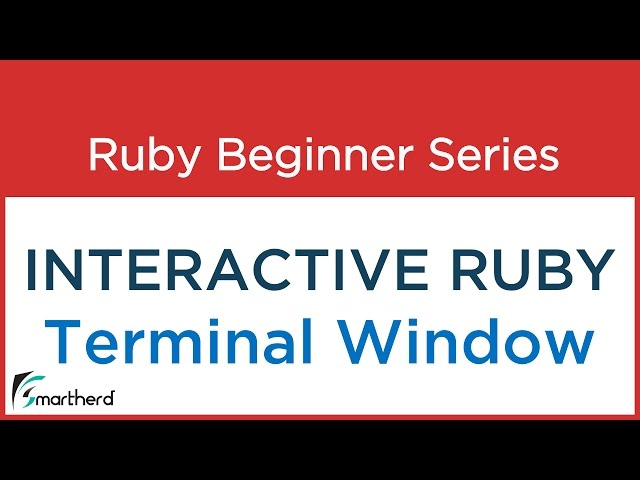 #3 Ruby Tutorial - Interactive Ruby Programming