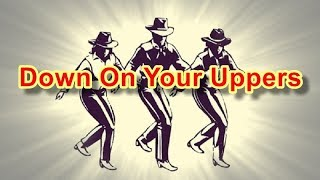 Down On Your Uppers - Line Dance (Music)