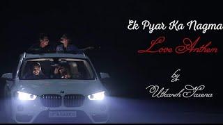 Ek Pyar Ka Nagma Roke Na Ruke Naina Unplugged Songs Cover By Utkarsh Saxena 2019 Mashup