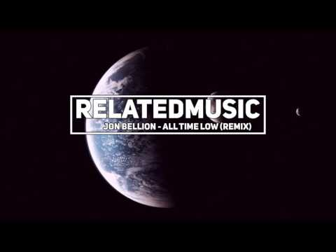 Jon Bellion - All Time Low (BOXINLION Remix) (1 Hour)