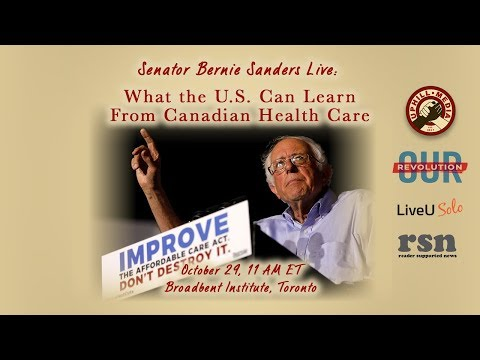 Senator Bernie Sanders - What the U.S. Can Learn from Canadian Healthcare