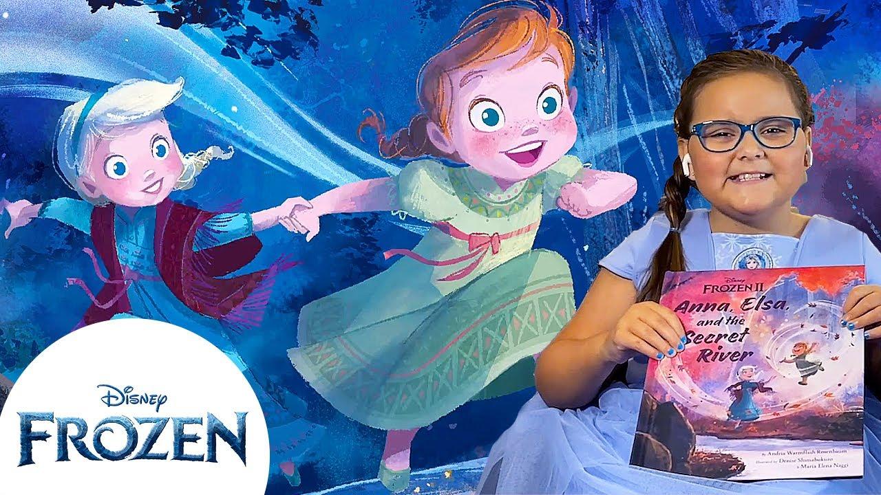 "Disney Frozen II Storybook | ""Anna, Elsa, and the Secret River"" Read-Along! | Frozen"