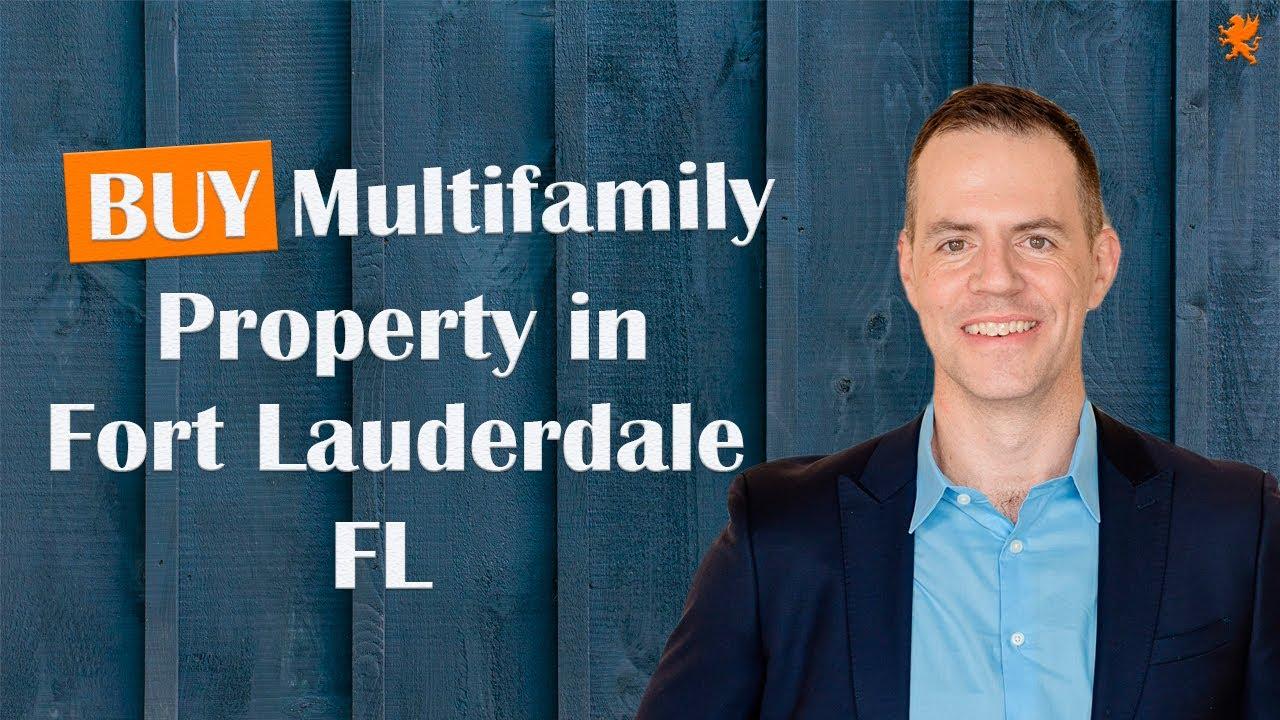 Buy Multifamily Property in Fort Lauderdale Florida