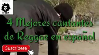 Los 4 mejores cantantes y bandas de Reggae en español.The best singers and band's Reggae in Spanish
