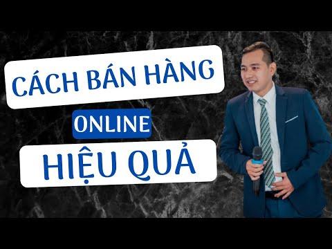 Cách Bán Hàng Online Hiệu Quả | Bí Kiếp Bán Hàng Online Hiệu Quả ☑️