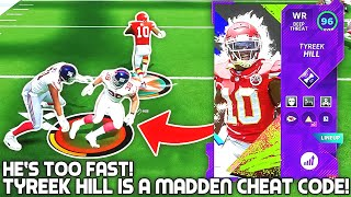 Tyreek Hill IS A MADDEN CHEAT CODE! HE'S TOO FAST! Madden 21