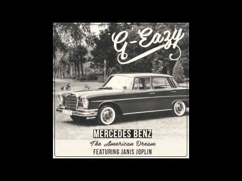 G-Eazy - Mercedes Benz (The American Dream) ft. Janis Joplin