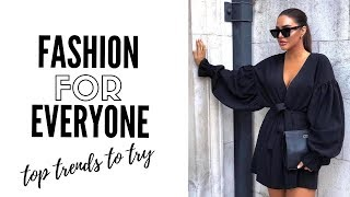 10 Fashion Trends Everyone Should Try In 2019 - How To Style