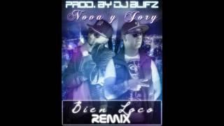 Bien Loco - Nova & Jory [Remix Prod. By Dj Blifz]