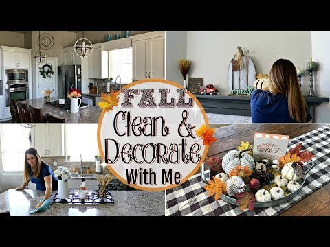 FALL CLEAN & DECORATE WITH ME 2018 :: ULTIMATE CLEAN WITH ME :: EXTREME CLEANING MOTIVATION