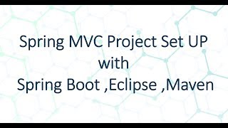 How to setup Spring MVC project in Eclipse using Spring Boot
