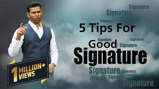 5 Tips For Good Signature...To Make Your Future Brighter...(IN HINDI)