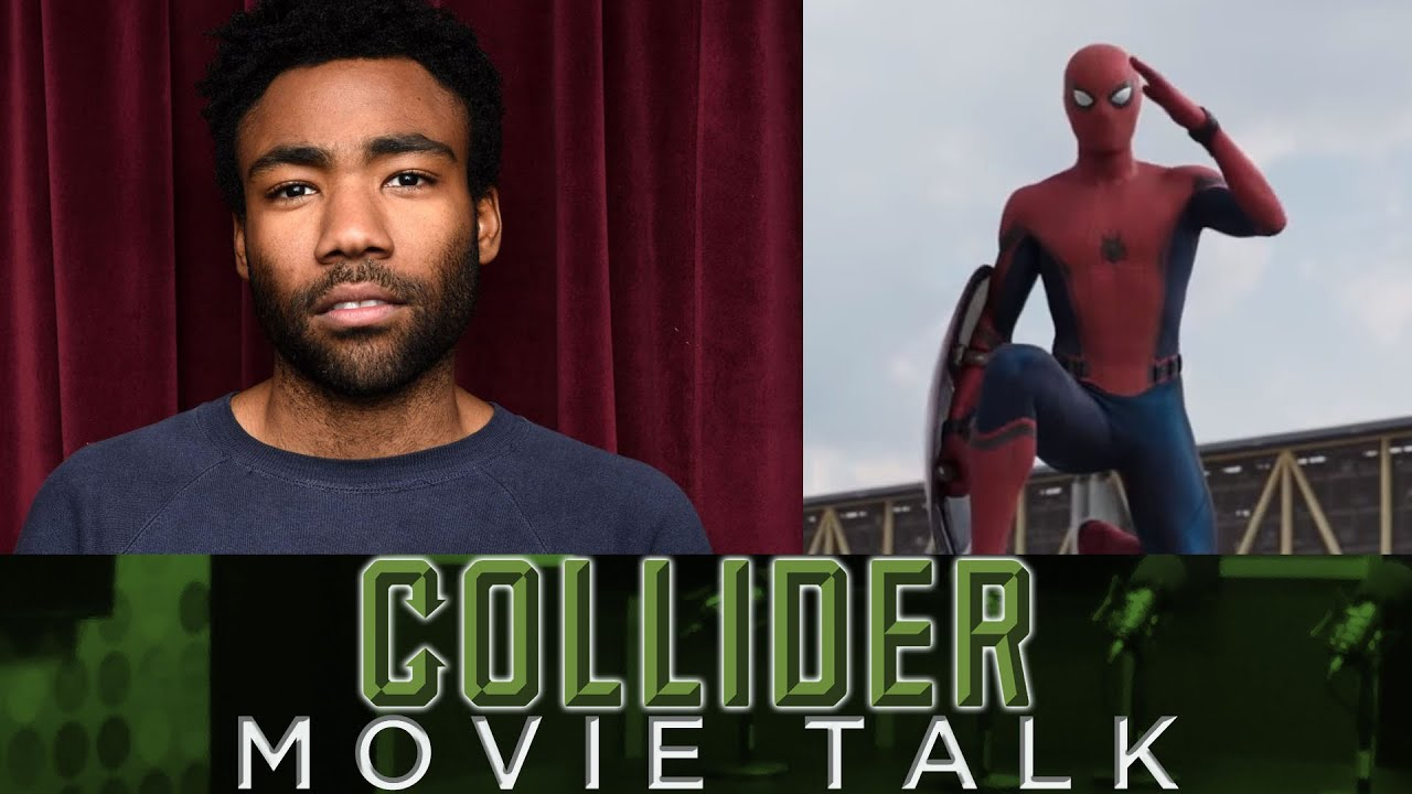 Collider Movie Talk – Spider-Man: Homecoming Casts Donald Glover In A Mysterious Role?