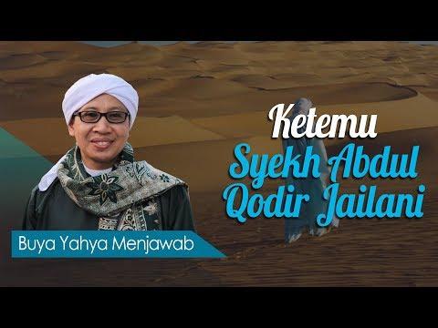 Ketemu Syekh Abdul Qodir Jailani - Buya Yahya Menjawab
