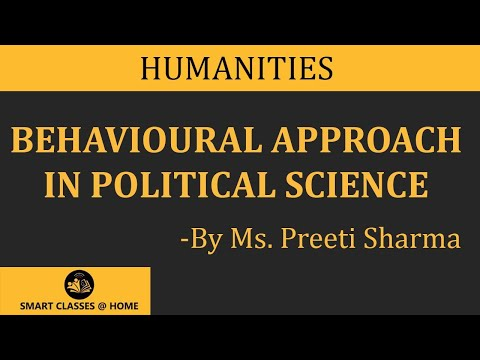 Behavioural Approach of Political Science(Political Science, BA 1st Year), Gurukpo