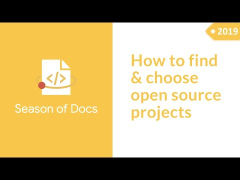 Google Season of Docs announcement + Finding and choosing an open source project