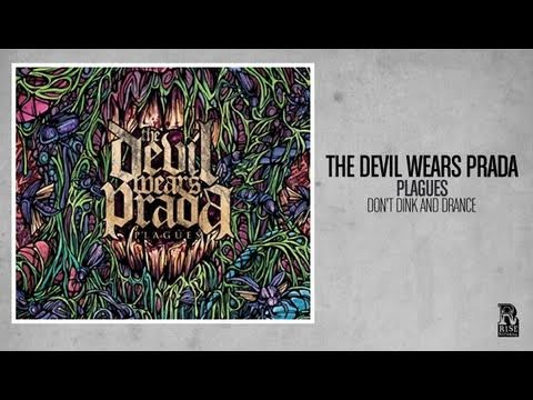 The Devil Wears Prada - Don't Dink and Drance