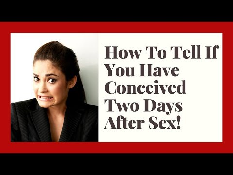 After Sex How Many Days To Get Pregnant?|How To Know You Have Conceived?