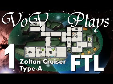 VoV Plays FTL: Zoltan Cruiser Type A! - Part 1: Power Outage