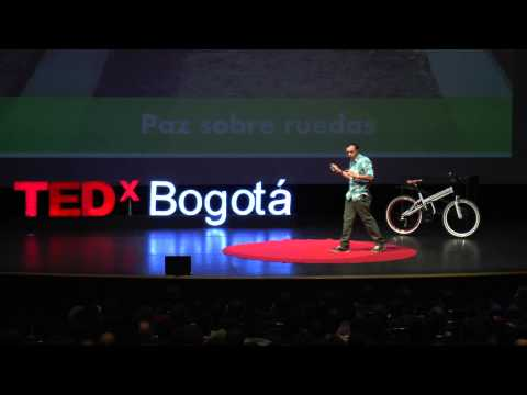 Paz a la calle: Cesar Salamanca at TEDxBogota