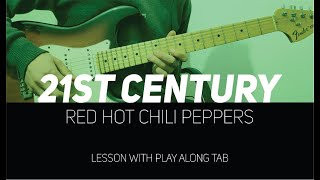 RHCP - 21st Century + live solo (lesson w/ Play Along Tab)
