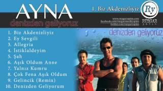 Ayna - Biz Akdenizliyiz (Official Audio)