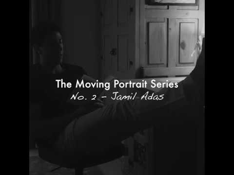 The Moving Portrait Series - Ep 2: Jamil Adas