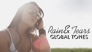 Rain and tears / Global Tones