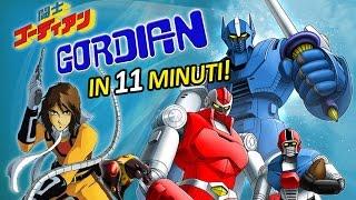 Gordian in 11 minuti!