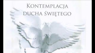 Ks. Natanek - Kontemplacja Ducha Świętego cz.106  16.08.2019 r.