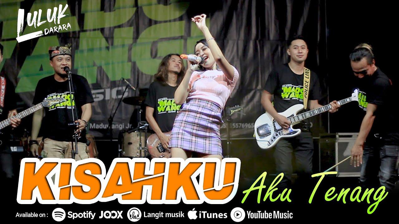 Luluk Darara - Kisahku (Aku Tenang) | Ska Koplo (Official Music Video) MyTub.uz