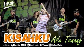 Luluk Darara - Kisahku (Aku Tenang) | Ska Koplo (Official Music Video)