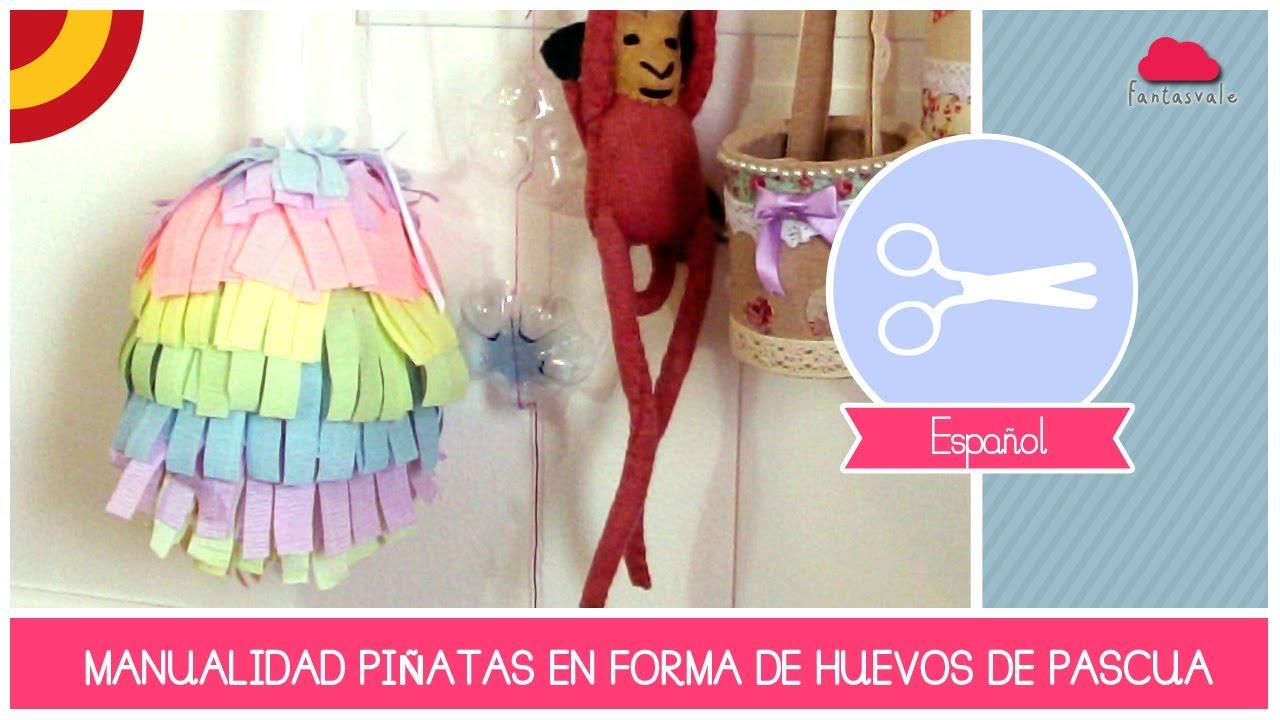 Manualidad Como Hacer una Piñata en forma de Huevo de Pascua by ...