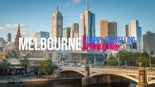 Melbourne Travel Guide: Best Places to Visit in Australia and The Pacific