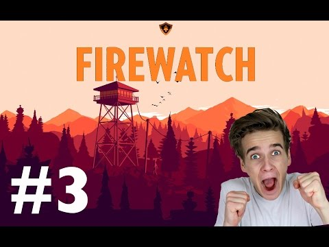 THIS IS GETTING CREEPY | FIREWATCH #3