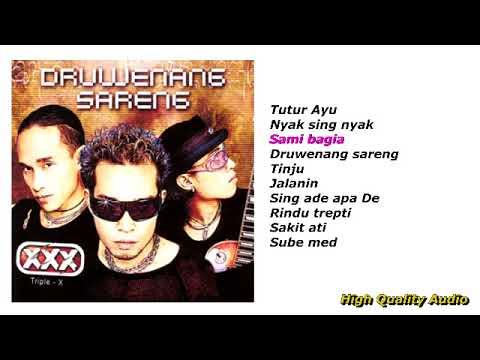 Triple - X Album Druwenang Sareng