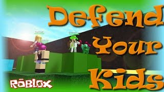 ROBLOX | Defend Your Kids | So Random | Zachary | SallyGreenGamer