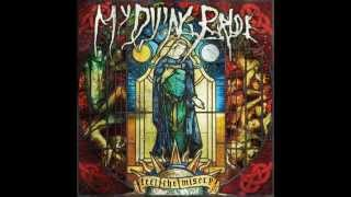 My Dying Bride - And My Father Left Forever NEW SONG 2015