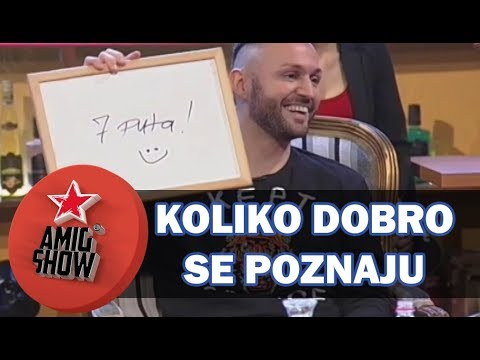 Koliko Dobro Se Poznaju - Sha i Dragana Mitar (Ami G Show S11)