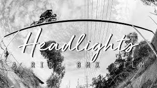 Headlights: A Ride BMX Film - Official Trailer - Demarcus Paul, Calvin Kosovich, Broc Raiford