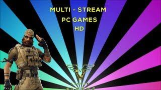 Live Stream HD pc games - csgo/pubg/fortnite n more (. . .)
