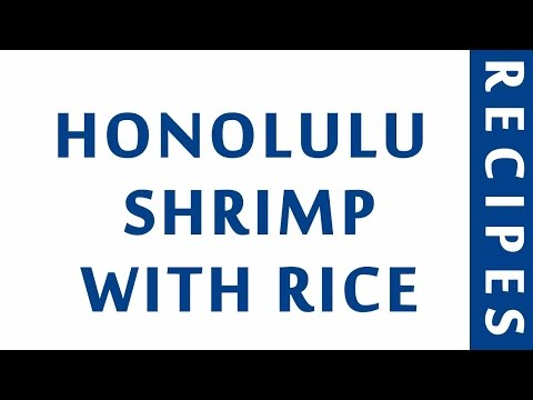 HONOLULU SHRIMP WITH RICE | POPULAR SEAFOOD RECIPES | RECIPES LIBRARY | MY RECIPES