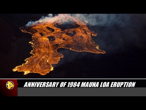 Anniversary of 1984 Mauna Loa Eruption