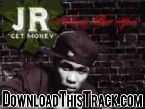 jr get money - Nobody But You (Dirty) - Nobody But You