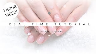REAL TIME NATURAL PINK | GEL NAILS | TUTORIAL