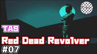 [TAS]RED DEAD REVOLVER Part07