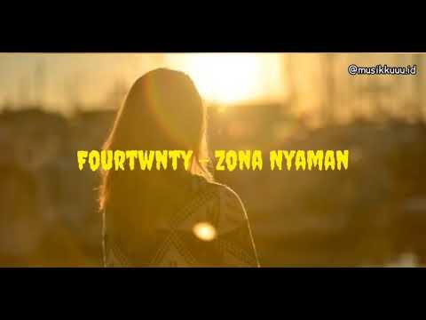 fourtwnty---zona-nyaman-(lirik)